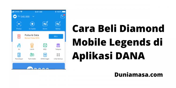 Cara Beli Diamond Mobile Legends di Aplikasi DANA