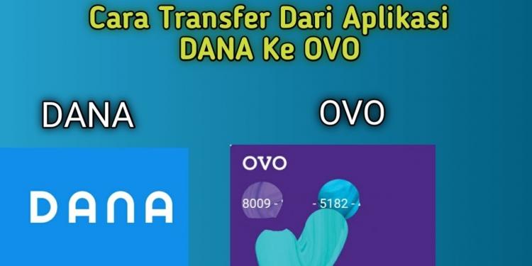 Cara Transfer Dana ke OVO