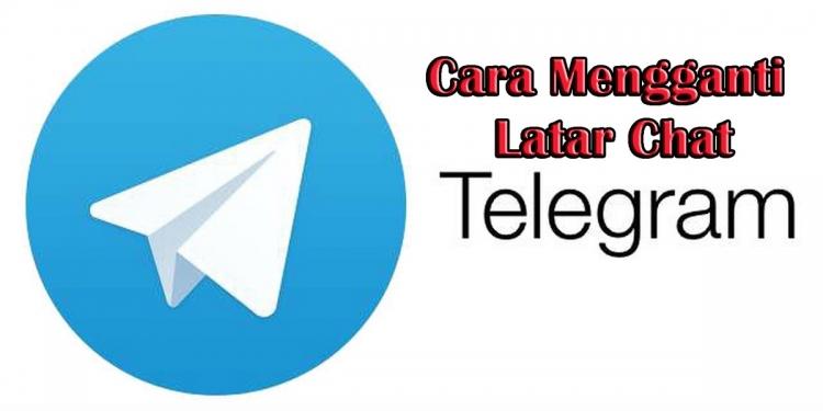 Cara Mengganti Latar Chat di Telegram