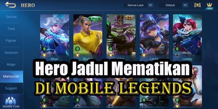 Hero Jadul Mobile Legends Paling Berbahaya di Tahun 2021