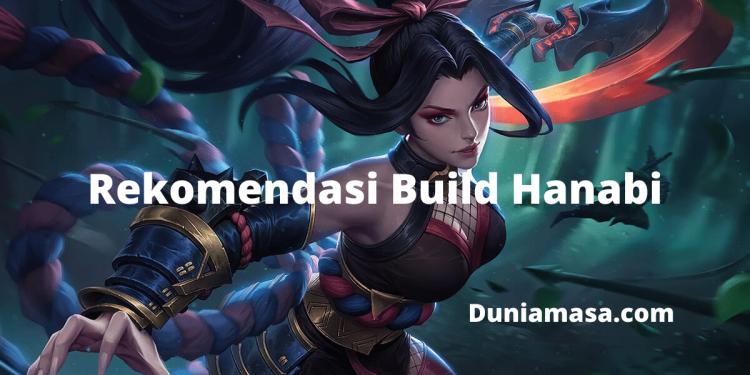 Rekomendasi Build Hanabi