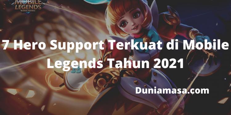 7 Hero Support Terkuat di Mobile Legends Tahun 2021