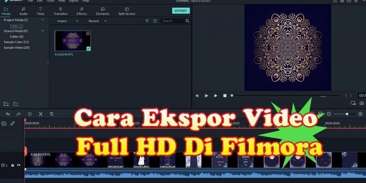 Cara Ekspor Video Full HD di Filmora