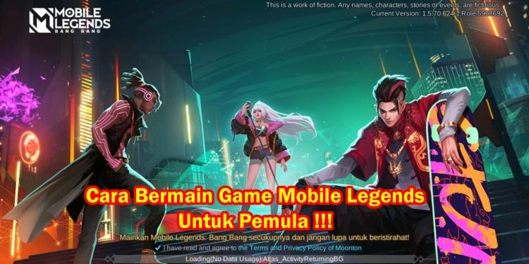 cara bermain game mobile legends untuk pemula
