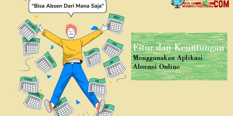 Keuntungan mengguunakan aplikasi absen online