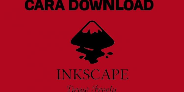 cara download inkscape